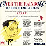 Over The Rainbow: The Music Of Harold Arlen (1995 Benefit Concert Cast)