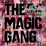 THE MAGIC GANG 画像