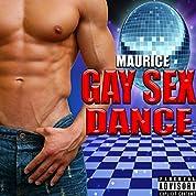 Gay Sex Dance [Explicit]