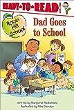 Dad Goes to School (Robin Hill School)