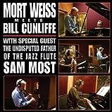 Mort Weiss Meets Bill Cunliffe by Mort Weiss (2011-04-19)