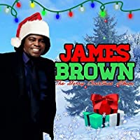 The Merry Christmas Album (Digitally Remastered) by James Brown (2015-05-03)