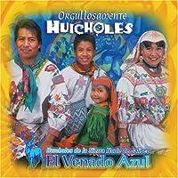 Orgullosamente Huicholes