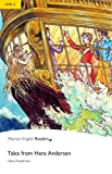Level 2: Tales from Hans Andersen (Pearson English Graded Readers)