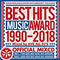 BEST HITS MUSIC AWARD 1990-2018 OFFICIAL MIX CD