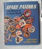 Space Patches: From Mercury to the Space Shuttle