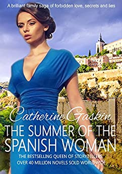 The Summer of the Spanish Woman by [Gaskin, Catherine]