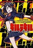 キルラキル / あきづき りょう のシリーズ情報を見る