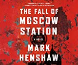 The Fall of Moscow Station (Red Cell)