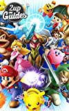 Super Smash Bros. - Nintendo Wii U & 3DS Strategy Guide & Game Walkthrough – Cheats, Tips, Tricks, AND MORE! (English Edition)