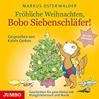 Froehliche Weihnachten, Bobo Siebenschlaefer