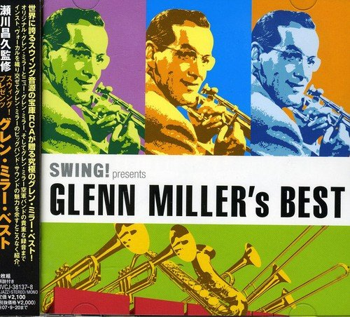 スウィング!presents グレン・ミラー・ベスト