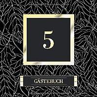 5 Gaestebuch: 5. Geburtstag / Jahrestag Gaestebuch - Andenkenbuch fuer Partygaeste zum Hinterlassen von Unterschriften und Wuenschen - Schwarze Blaetter mit goldenem Schriftzug