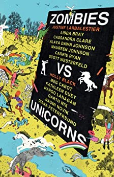 Zombies Vs Unicorns by [Black, Holly, Justine Larbalestier]