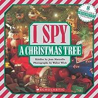 I Spy a Christmas Tree (I Spy (Scholastic Hardcover))