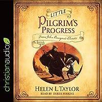 Little Pilgrim's Progress (John Bunyan's Classic)