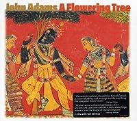 A Flowering Tree by John Adams (2008-09-23)