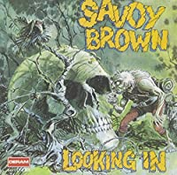 Looking In by Savoy Brown (1992-05-13)