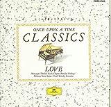 どこかで聴いたクラシック~恋するメロディ