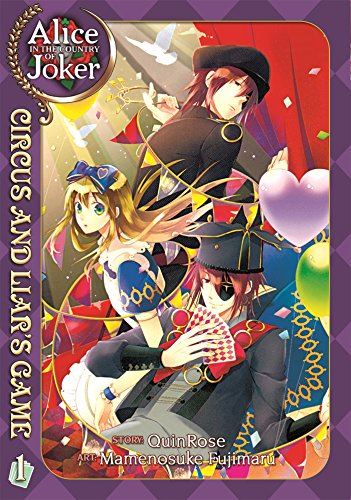 Alice in the Country of Joker Circus and Liar's Game 1 (Alice in the Country of Joker: Circus and Liar's Game)