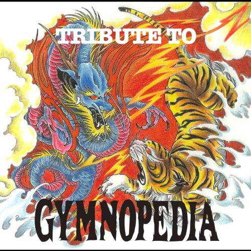 TRIBUTE TO GYMNOPEDIA
