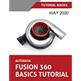 Autodesk Fusion 360 Basics Tutorial: May 2020