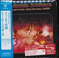 What Were Once Vices Are Now H by Doobie Brothers (2009-09-16)