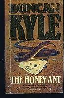 The Honey Ant