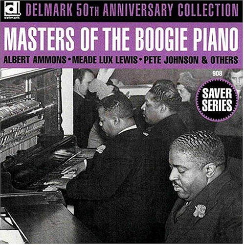 Masters of the Boogie Piano