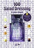南風食堂のサラダドレッシングの本と雑貨 100 Salad Dressing by Nanpu Shokudo (COOK ZAKKA BOOK)