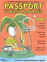 Passport To World Band Radio: World's #1 Selling Shortwave Guide!