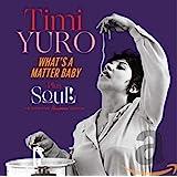 What's A Matter Baby / Soul (5 Bonus Tracks)