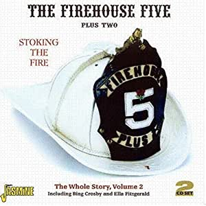 Stoking the Fire: Whole Story 2