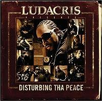 Ludacris Presents Disturbing Tha Peace (Clean)