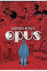 Satoshi Kon's: Opus by Satoshi Kon(2014-12-09) ペーパーバック