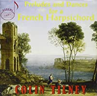 Preludes & Dances for a French Harpsichord