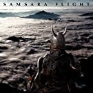 SAMSARA FLIGHT~�։�����~�y�ʏ�Ձz
