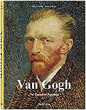 Vincent Van Gogh: The Complete Paintings: Etten, April 1881 - Paris, February 1888