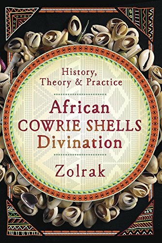 African Cowrie Shells Divination: History, Theory, and Practice
