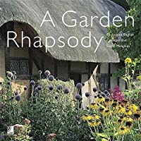 A Garden Rhapsody: Enchanted English Cottages And Floral Melodies