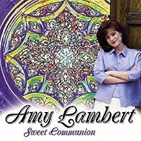 Sweet Communion by Amy Lambert