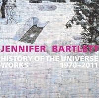 Jennifer Bartlett: History of the Universe: Works 1970–2011