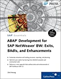 Abap Development for Sap Netweaver Bw: Exits, Badis, and Enhancements (SAP Essentials)
