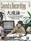 Sound & Recording Magazine (サウンド アンド レコーディング マガジン) 2016年 5月号 [雑誌]