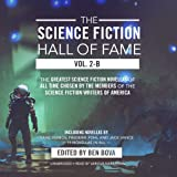 2B:The Science Fiction Hall of Fame, Volume TWO-B: The Greatest Science Fiction Novellas of All Time Chosen by the Members of