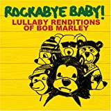 Bob Marley Lullaby Renditions