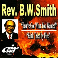You've Got What You Wanted/Faith Tried By Fire