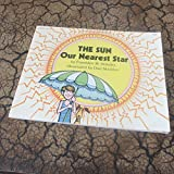 The sun, our nearest star (A Let's-read-and-find-out book)