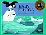 Baby Beluga (Songs to Read)