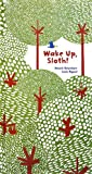 WAKE UP,SLOTH!(POP‐UP)